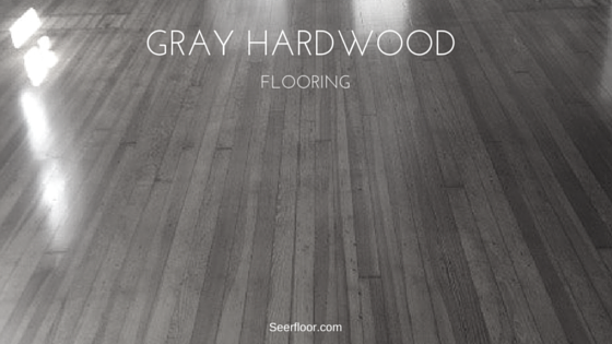 More About Off White And Gray Hardwood Flooring Seer Flooring